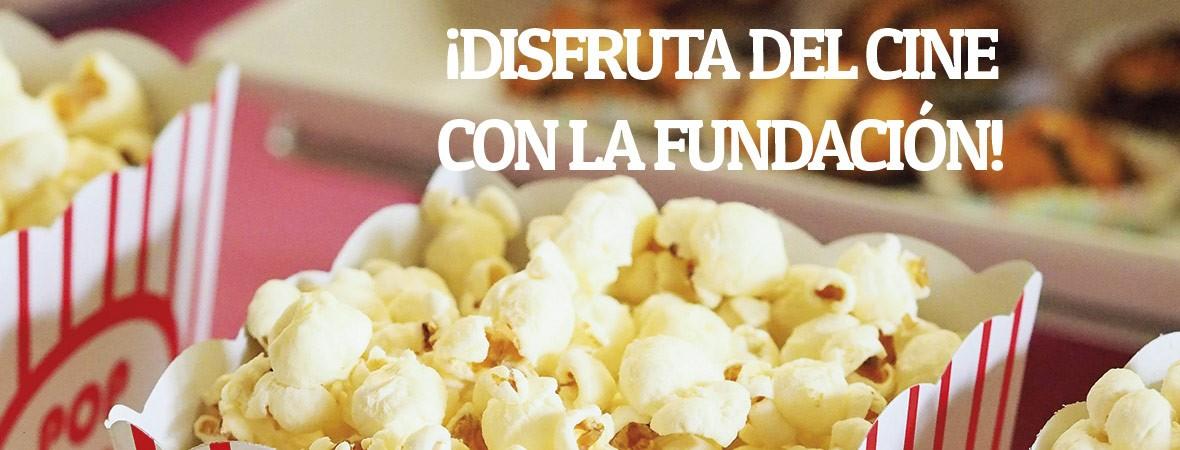 disfruta del cine con La Fundación